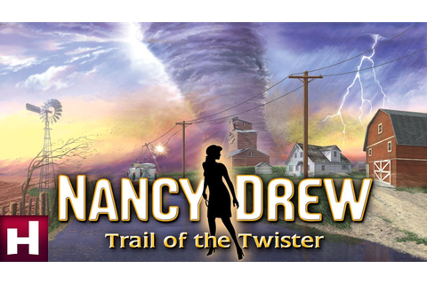 games: Nancy Drew:TRAIL of the TWISTER