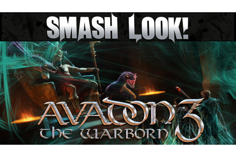Smash Look! - Avadon 3: The Warborn Gameplay - YouTube