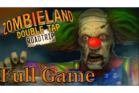 Zombieland Double Tap Road Trip - Full Game Walkthrough ...