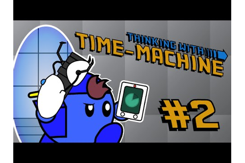 Thinking with Time Machine Walkthrough by ...