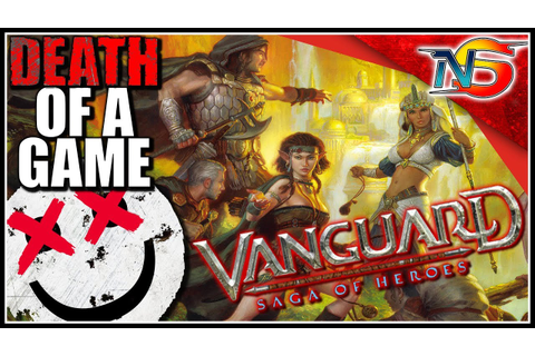 Death of a Game: Vanguard - Saga of Heroes - YouTube