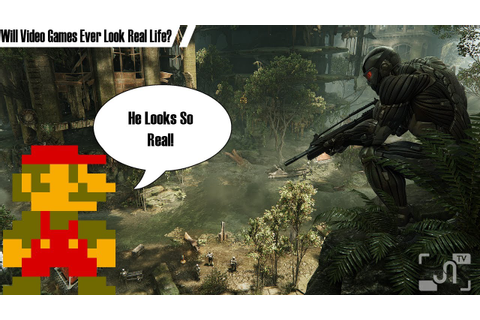 Will Video Games Ever Look Like Real Life? - Garage Gamer ...