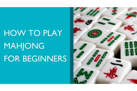 How to Play Mahjong for Beginners - YouTube
