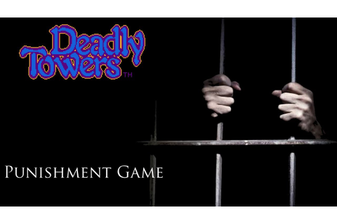 Punishment Game: Deadly Towers - YouTube