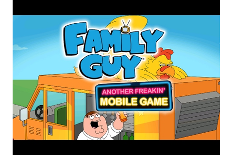 FAMILY GUY ANOTHER FREAKIN MOBILE GAME Android / iOS ...