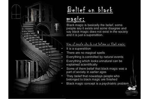 Black magic presentation