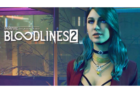 Vampire The Masquerade: Bloodlines 2 - Extended Gameplay ...