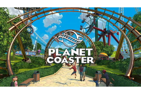 Planet Coaster Gameplay - First Looks with Producer ...