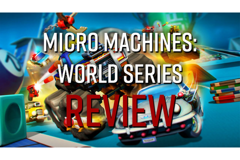 Micro Machines: World Series Review (PS4) - YouTube