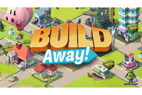 Build Away - Idle City Builder (iOS/Android) Gameplay HD ...