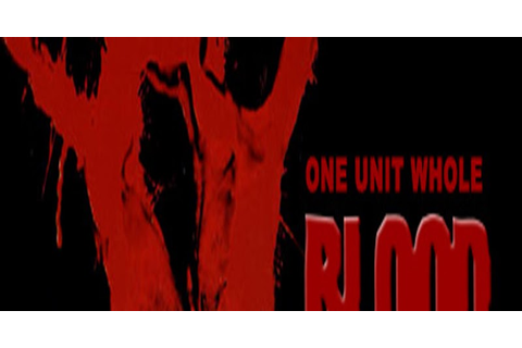 Blood: One Unit Whole Blood - Full Version Game Download ...