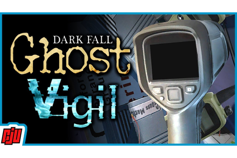 Dark Fall Ghost Vigil Part 2 | Ghost-Hunting Point & Click ...