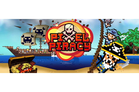 Pixel Piracy | 505 Games