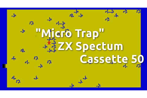 Micro Trap (ZX Spectrum Cassette 50 Game 13) - YouTube