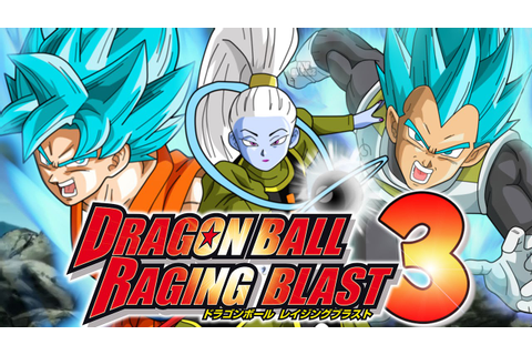 Dragonball Super: Raging Blast 3 Project - YouTube