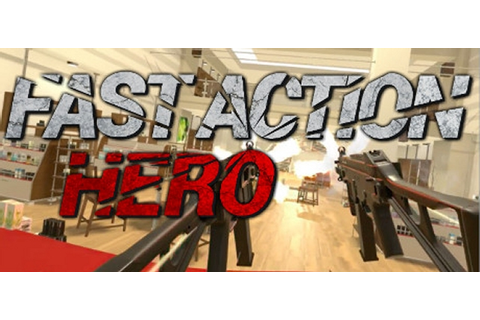 Fast Action Hero für PC - Steckbrief | GamersGlobal.de