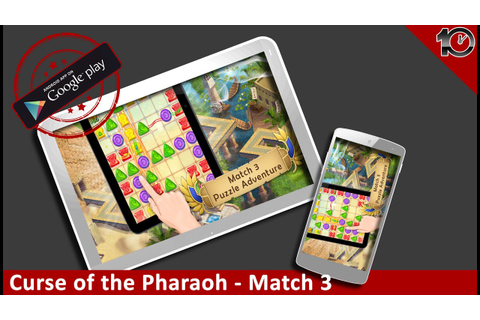Curse of the Pharaoh Match 3 Puzzle Games - Android iOS ...