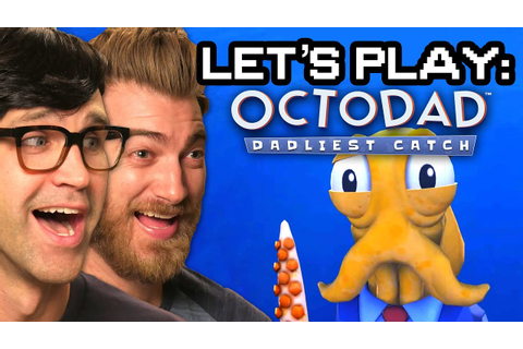 Let's Play: Octodad - Dadliest Catch - YouTube