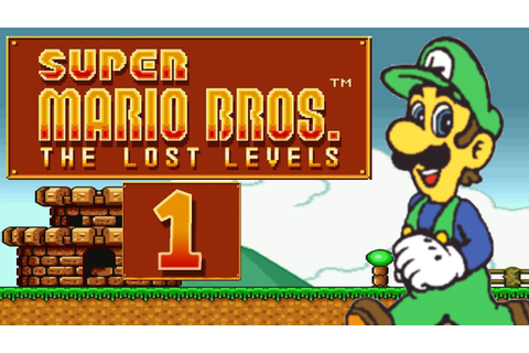 Let's Play Super Mario Bros. The Lost Levels Part 1: Luigi ...