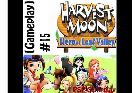[Gameplay:15]Harvest Moon: Hero of Leaf Valley[PSP] - YouTube