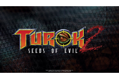 Turok 2: Seeds of Evil (PC) Remastered 2017 Gameplay ...