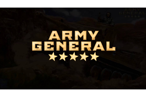 Army General (Strategy Game 2015) - YouTube
