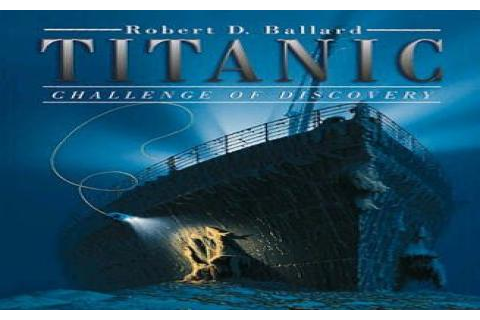 Titanic: Challenge of Discovery download PC