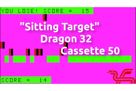 Sitting Target (Dragon 32 Cassette 50 Game 27) - YouTube