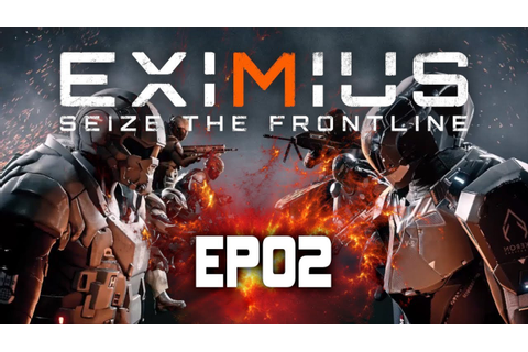 Eximius Seize the Frontline | First Person Shooter + Real ...