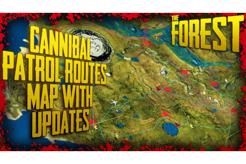 Cannibal Patrol Routes - Map & Channel Update | The Forest ...