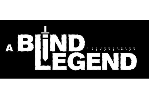 A Blind Legend: um Game para deficientes visuais ...
