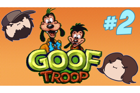 Goof Troop - Usurping?! - PART 2 - Game Grumps - YouTube