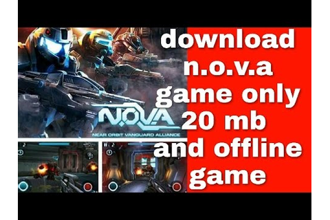 Download N.O.V.A game only 20 mb and offline game from ...