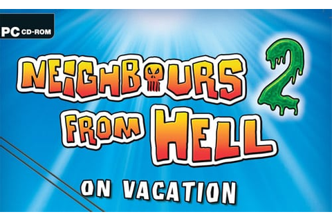 Save for Neighbours from Hell 2: On Vacation | Saves For Games