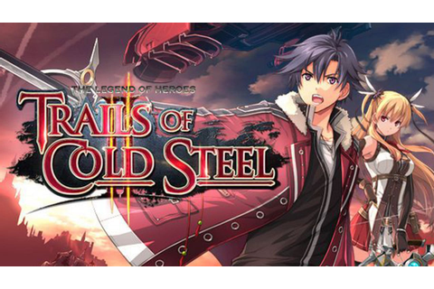 The Legend of Heroes Trails of Cold Steel II - FREE ...