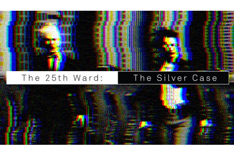 The 25th Ward The Silver Case-GOG Torrent « Games Torrent