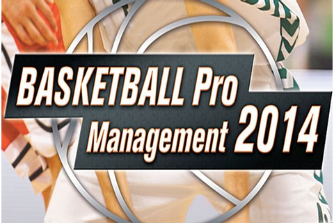 Basketball Pro Management 2014 (Test) | N-Gamz.com