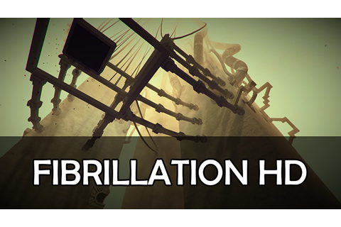 Fibrillation HD Free Download Game Full - Free PC Games Den