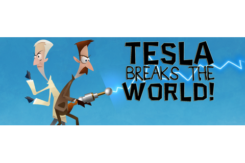 Tesla Breaks the World Free Download - Ocean Of Games