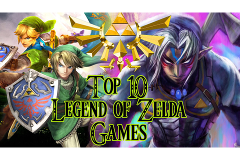 Top 10 Legend of Zelda Games - YouTube
