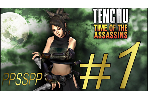 TENCHU TIME OF THE ASSASSINS ( AYAME) PSP ALL GRAND MASTER ...