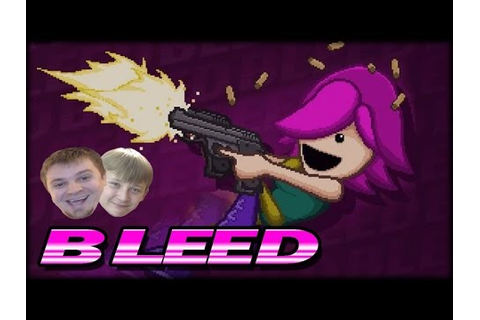 Bleed Video Game Co-op w/ Ethan - Full Game Walkthrough ...