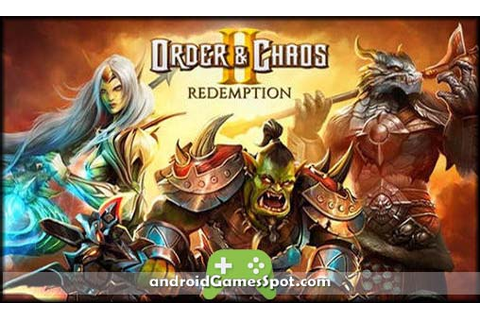 ORDER & CHAOS 2 REDEMPTION Android APK Free Download