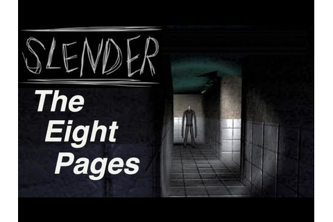 Slender: The Eight Pages (DOWNLOAD) - YouTube