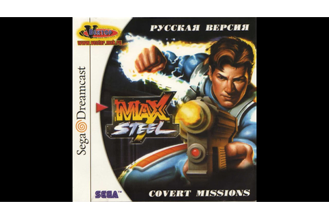 Ivan4ik - Max Steel: Covert Missions. Part 1 (Dreamcast ...
