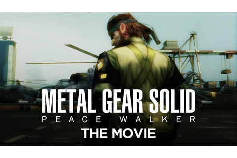 Metal Gear Solid: Peace Walker - The Movie [HD] Full Story ...