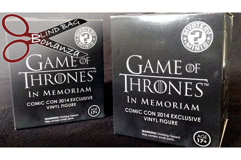 Game of Thrones In Memoriam Blind Bag Bonanza Episode 44 ...