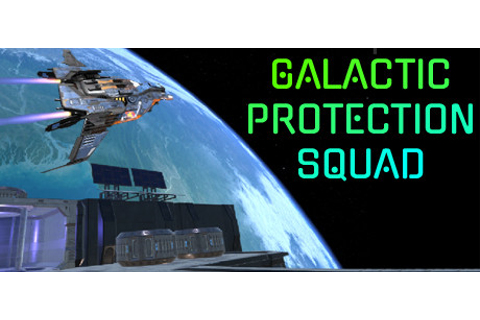 Galactic Protection Squad | Episode 1 on Steam