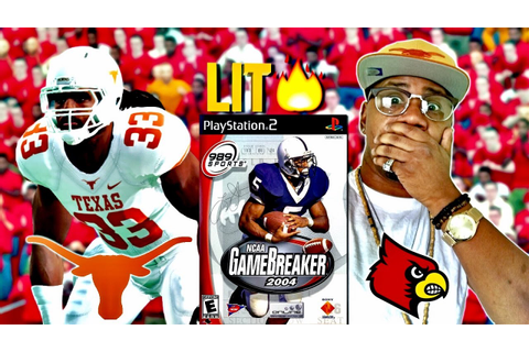 NCAA GAMEBREAKER 2004 | Texas at #5 Louisville | THROWBACK ...