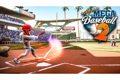 Super Mega Baseball 2 Beta - Full 9 Inning Game w ...